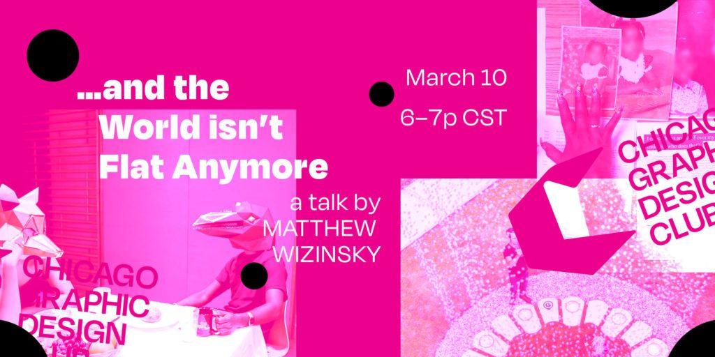Matt Wizinsky Talk Chicago Graphic Design Club